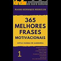 365 melhores frases motivacionais - Gotas diárias de Sabedoria - Vol. 1: Para profissionais e amam compartilhar…