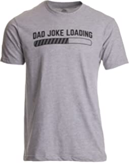 26464886 Dad Joke Loading | Funny Father Grandpa Daddy Father's Day Bad Pun Humor T- Shirt