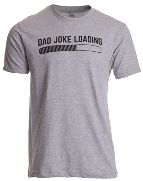 e6b08cd2 Dad Joke Loading | Funny Father Grandpa Daddy Father's Day Bad Pun Humor T- Shirt