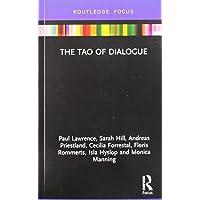 The Tao of Dialogue