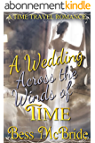 A Wedding Across the Winds of Time (English Edition)