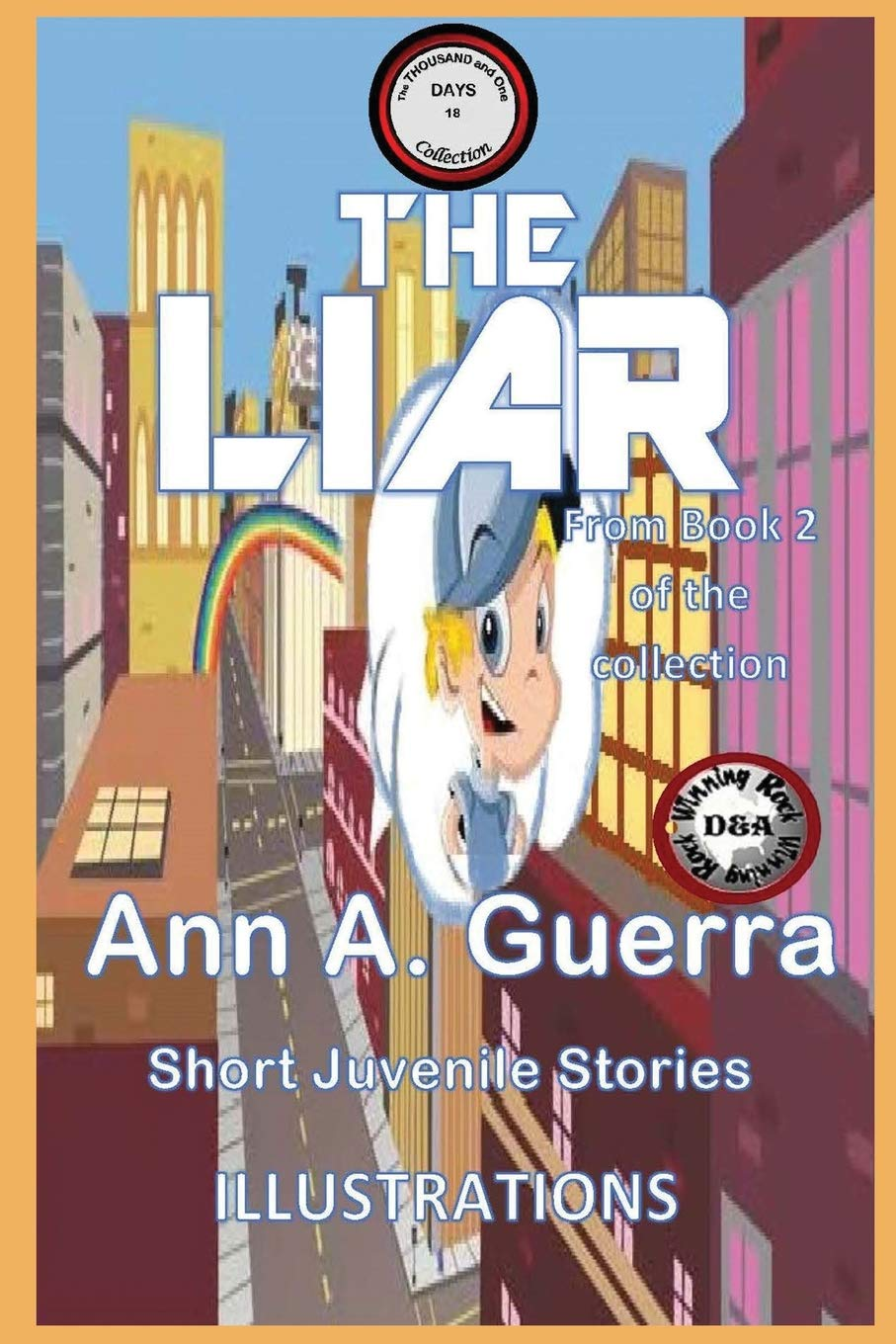 The LIAR: From Book 2 of the collection (The THOUSAND and ...