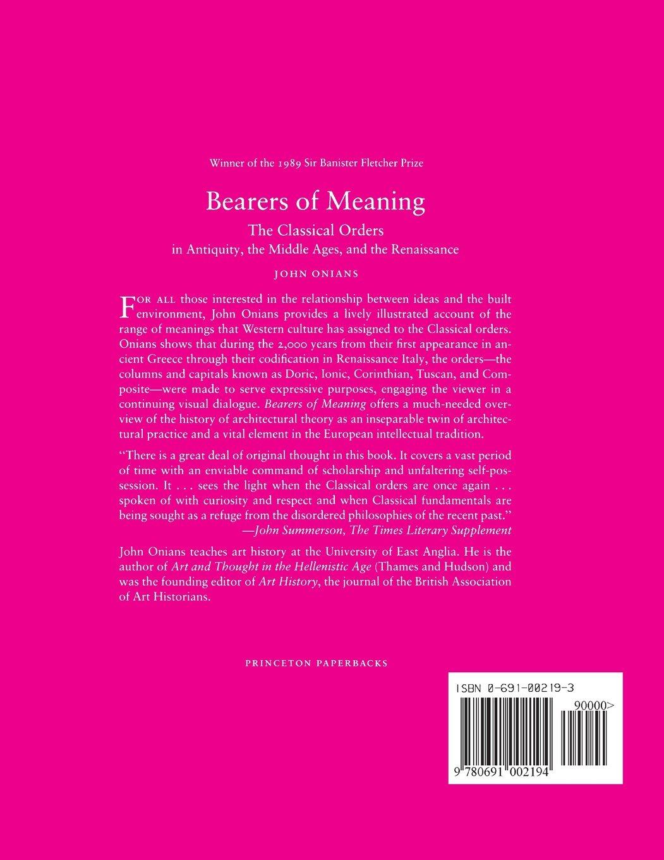 Bearers of Meaning: John Onians: 9780691002194: Amazon com: Books