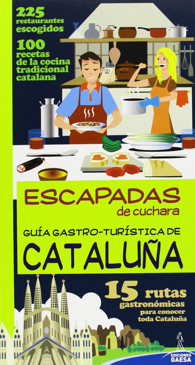Download Guía Gastro Turística de Cataluña / Gastronomic Tourist Guide of Catalonia (Spanish Edition) ebook