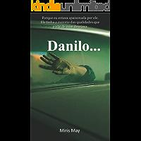 Danilo... : Conto Erótico