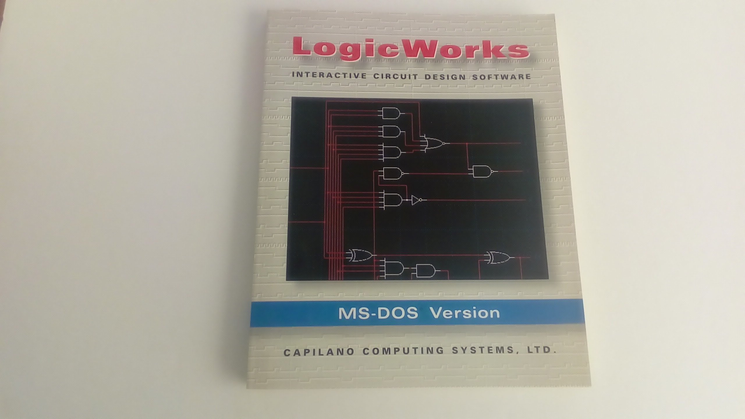 Logicworks Interactive Circuit Design Software Ms Dos Version Capilano Computing 9780805313109 Amazon Com Books
