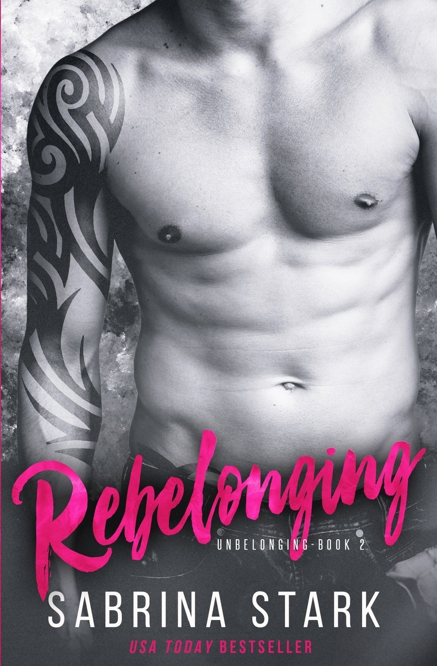 Read Online Rebelonging (Unbelonging, Book 2) (Volume 2) pdf epub