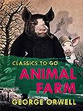 Animal Farm (Classics To Go)