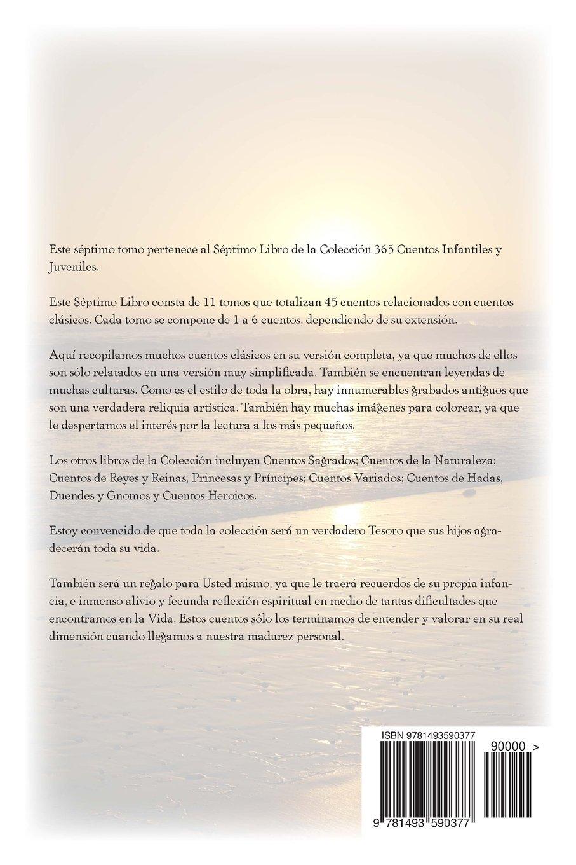 45 Cuentos Clásicos Séptimo Volumen del Séptimo Libro de la Serie: 365 Cuentos Infantiles y Juveniles (Clasicos) (Volume 7) (Spanish Edition): Mr. Pedro ...