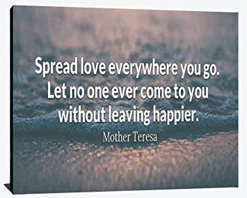 Amazoncom Spread Love Everywhere You Go Mother Teresa Compassion