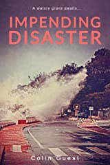 Impending Disaster: A breathtaking thriller that'll have you hooked until the end Kindle Edition