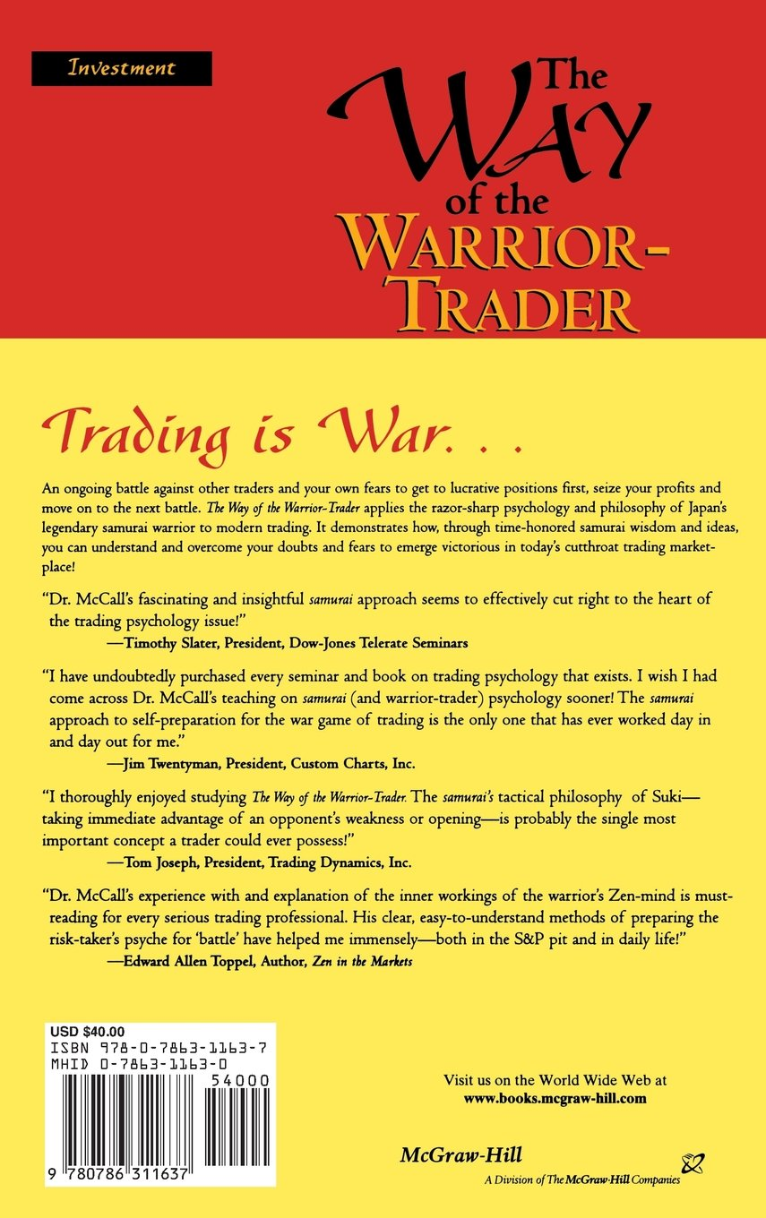 The Way Of The Warriortrader: The Financial Risktaker's Guide To Samurai  Courage, Confidence And Discipline: Richard Mccall: 9780786311637:  Amazon: