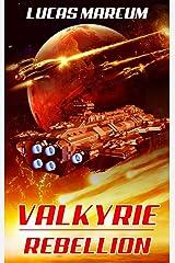 Valkyrie: Rebellion (The Elai War Book 2) Kindle Edition