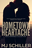 HOMETOWN HEARTACHE (REAL ROMANCE COLLECTION Book 5)