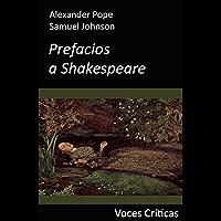 Prefacios a Shakespeare (Edición anotada) (Voces Críticas nº