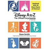 Disney A to Z: The Official Encyclopedia (Fifth Edition) (Disney Editions Deluxe)