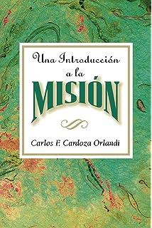 Una introducción a la misión AETH: An Introduction to Missions Spanish