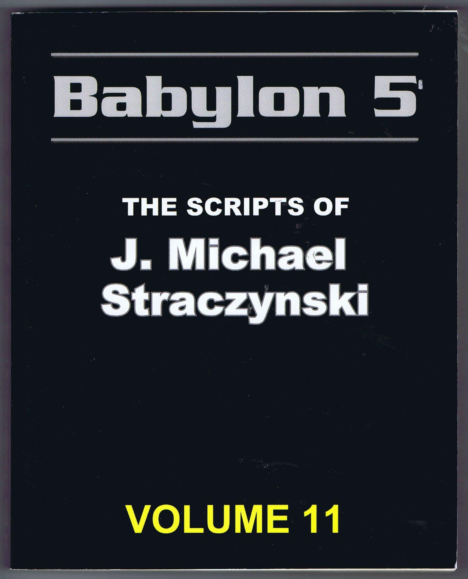 Download BABYLON 5 SCRIPT BOOKS : VOLUME 11 PDF Text fb2 ebook