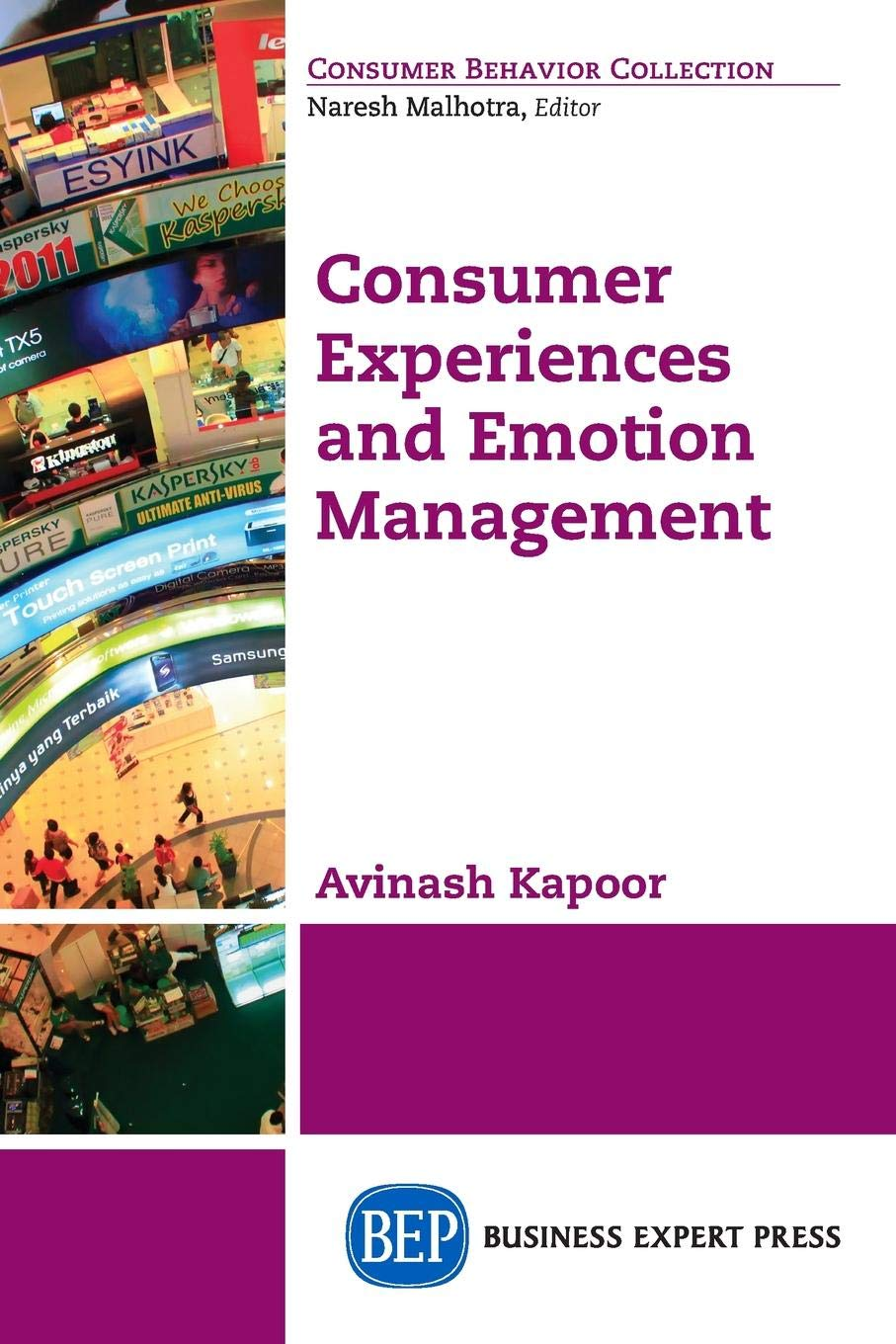 Consumer Experiences and Emotion Management (Consumer Behavior Collection) ebook