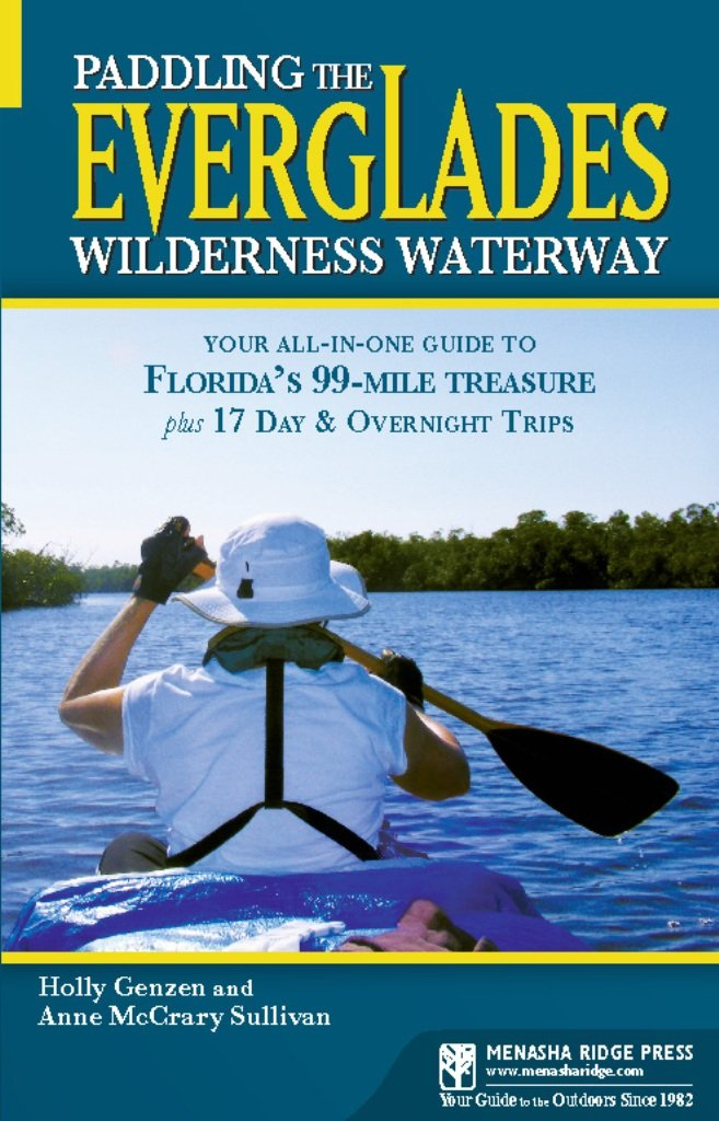 Paddling The Everglades Wilderness Waterway Your AllinOne Guide - The florida kayaking guide 10 must see spots for paddling