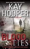 Blood Ties: A Bishop/Special Crimes Unit Novel