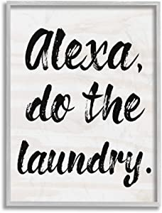 Stupell Industries Alexa Do The Laundry Black and White Brush Typography Gray Framed Wall Art, 16x20, Multi-Color