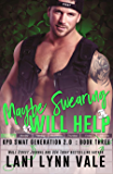 Maybe Swearing Will Help (SWAT Generation 2.0 Book 3)