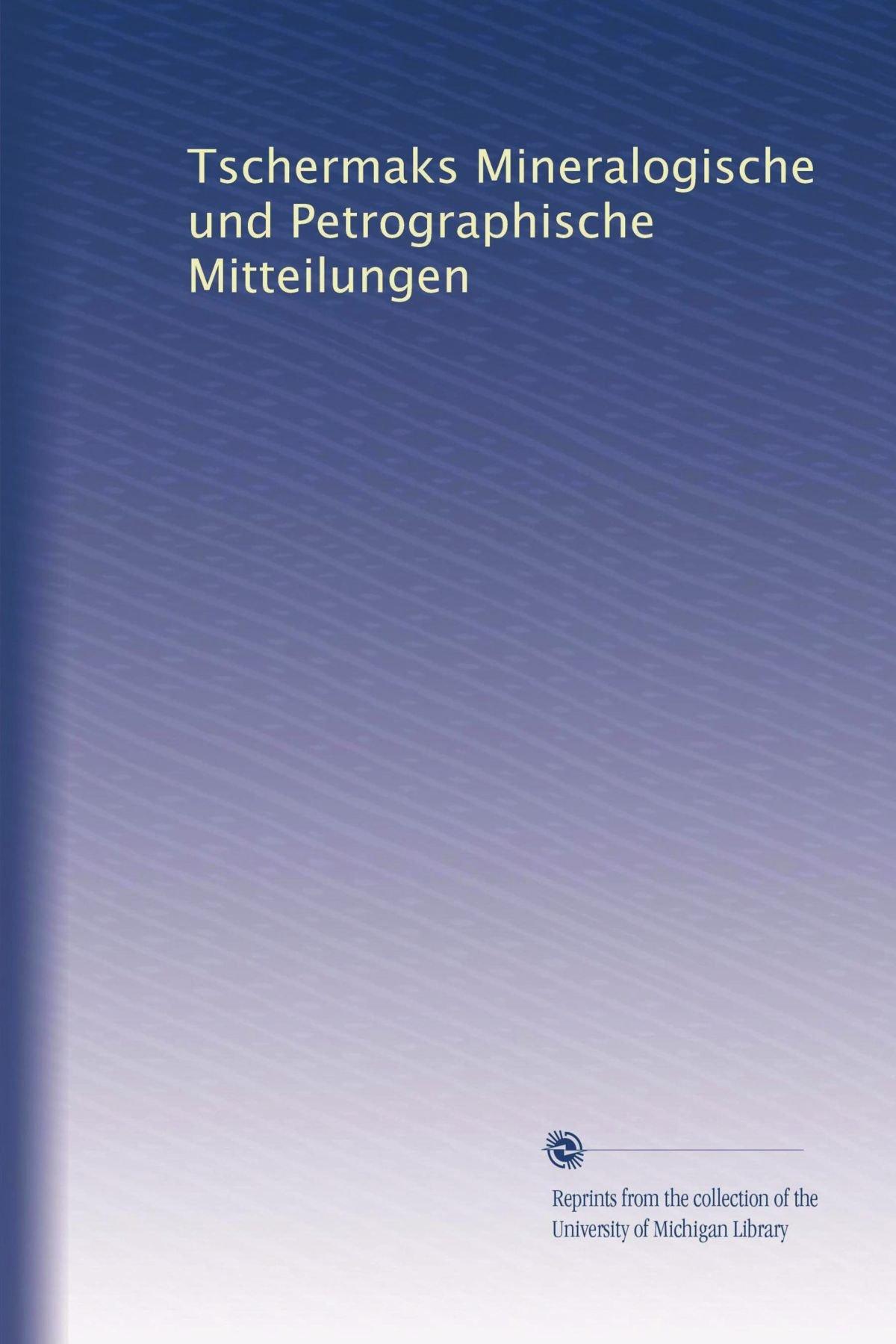 Tschermaks Mineralogische und Petrographische Mitteilungen (German Edition) pdf epub