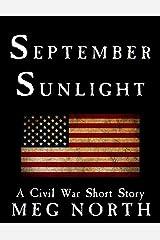 September Sunlight: A Civil War Short Story Kindle Edition