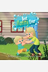 Best Mommy Ever Kindle Edition
