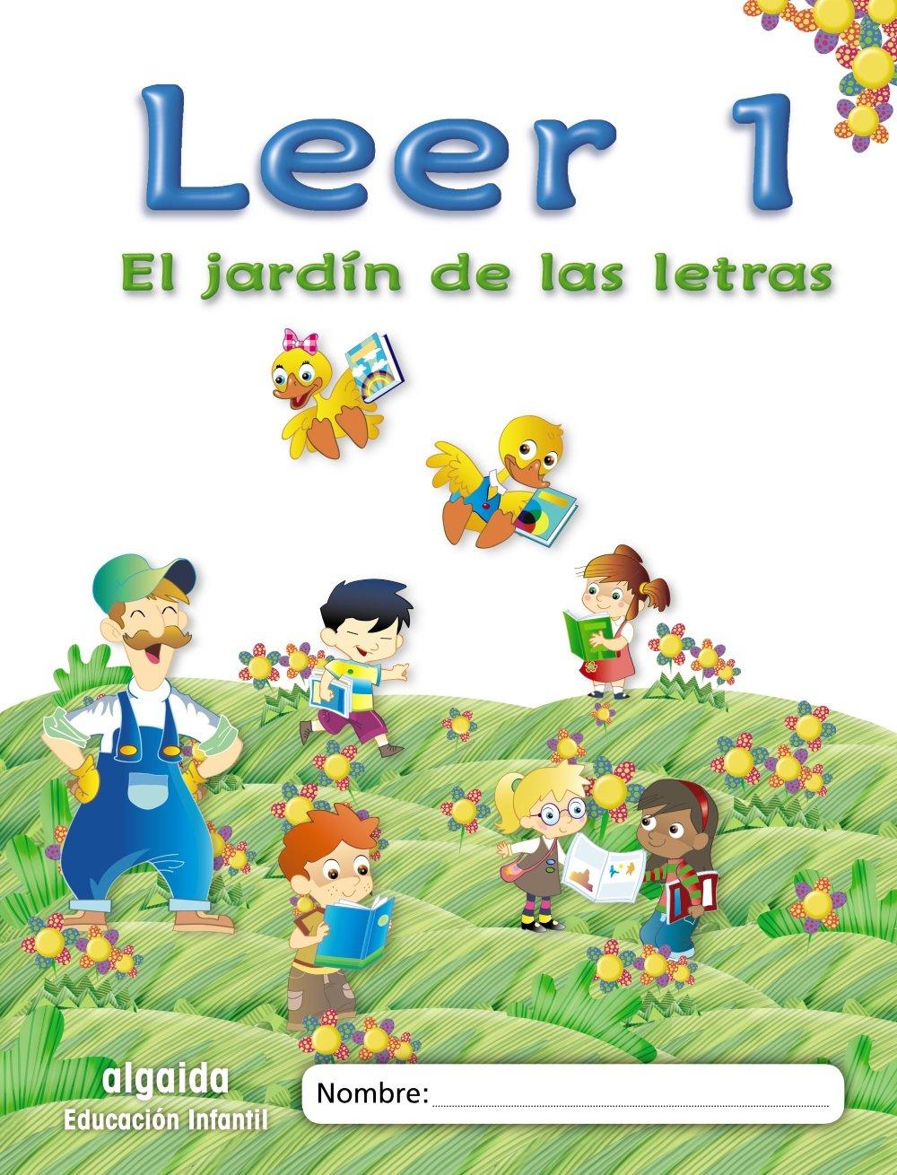 El jardín de las letras. Leer 1 Educación Infantil Educación Infantil Algaida. Lectoescritura - 9788498776041: Amazon.es: Campuzano Valiente, María Dolores: Libros