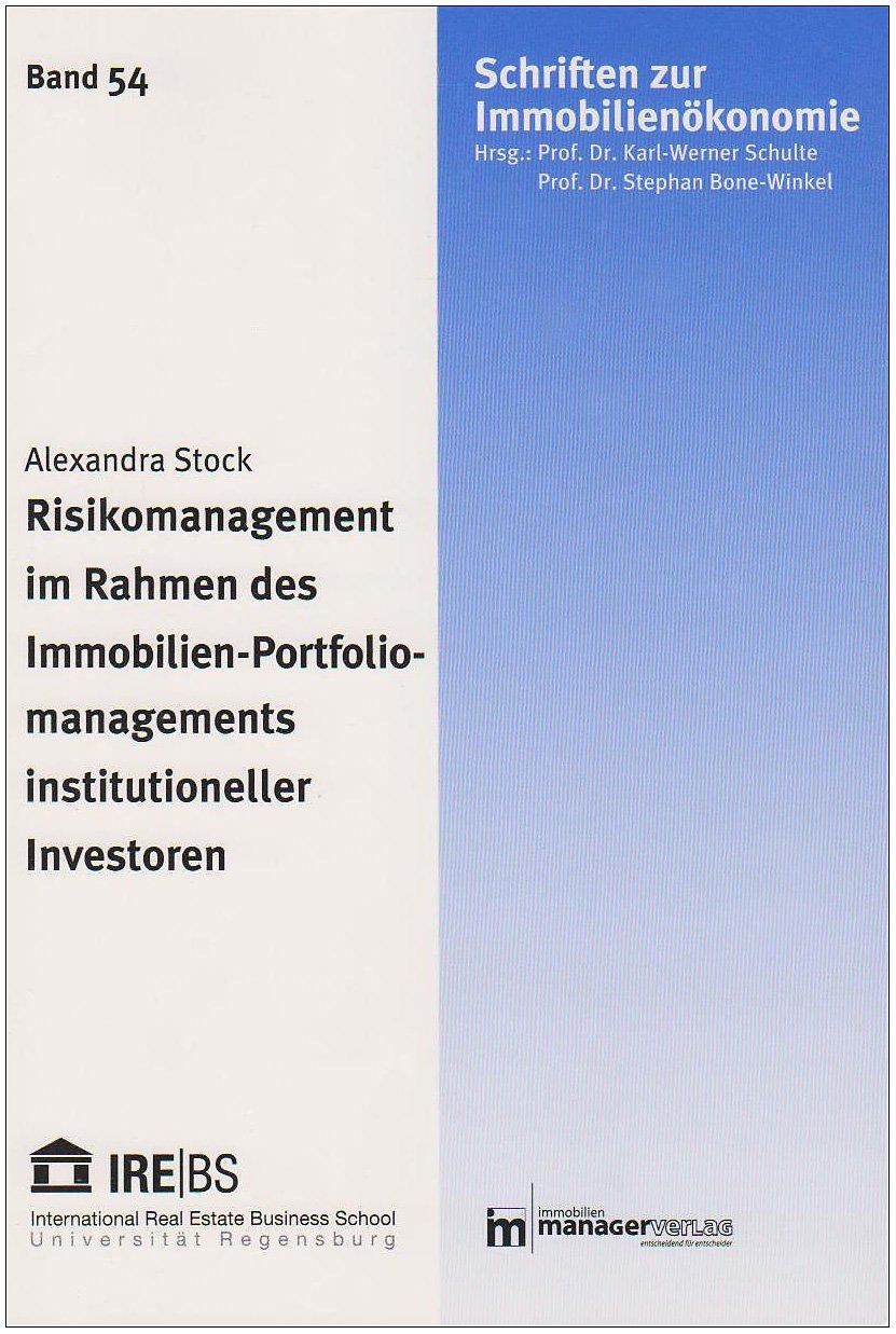 Risikomanagement im Rahmen des Immobilien-Portfoliomanagements ...