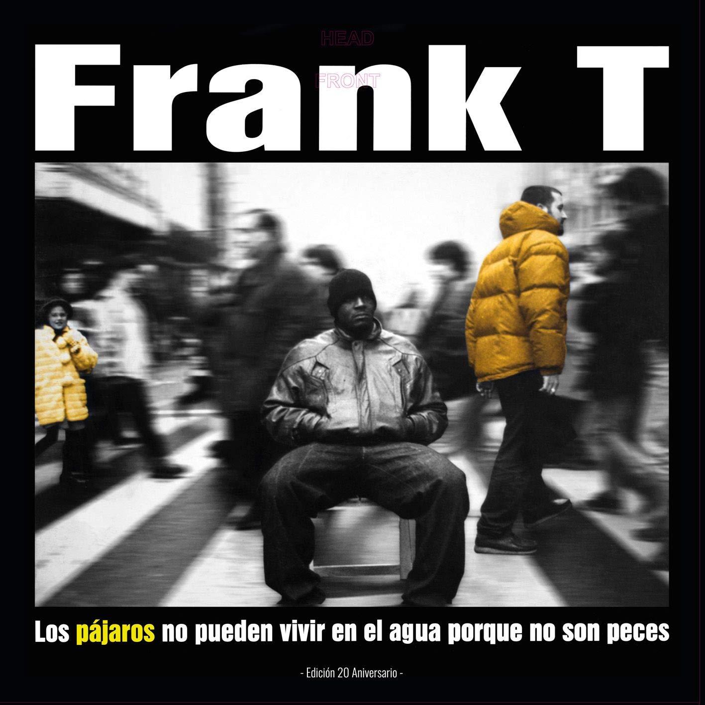 Descargar U Torrent Frank-t - Los Pájaros No Pueden Vivir ( Remasted ) 2 Vinilos + Cd Kindle Lee Epub