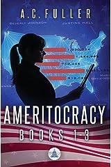 Ameritocracy: Books 1-3