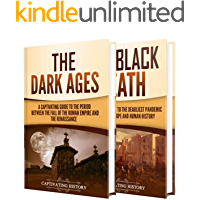 Middle Ages: A Captivating Guide to the Dark Ages and Black Death (English Edition)