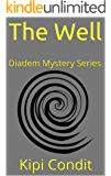 The Well: Diadem Mystery Series Book One