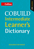 COBUILD Intermediate Learner's Dictionary KINDLE ONLY EDITION (English Edition)