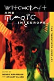 Witchcraft and Magic in Europe, Vol. 6: The Twentieth Century (Witchcraft and Magic in Europe)