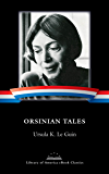 Orsinian Tales: A Library of America eBook Classic