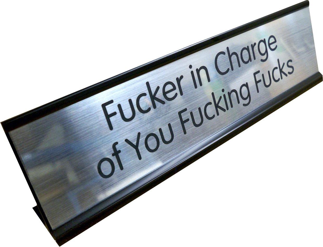 Fcker In Charge Engraved 2x8 Brushed Silver Name Plate & Black Desk Holder | Office Sign Gag Gift Funny Boss Joke