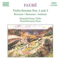 Fauré - Violin Sonatas etc