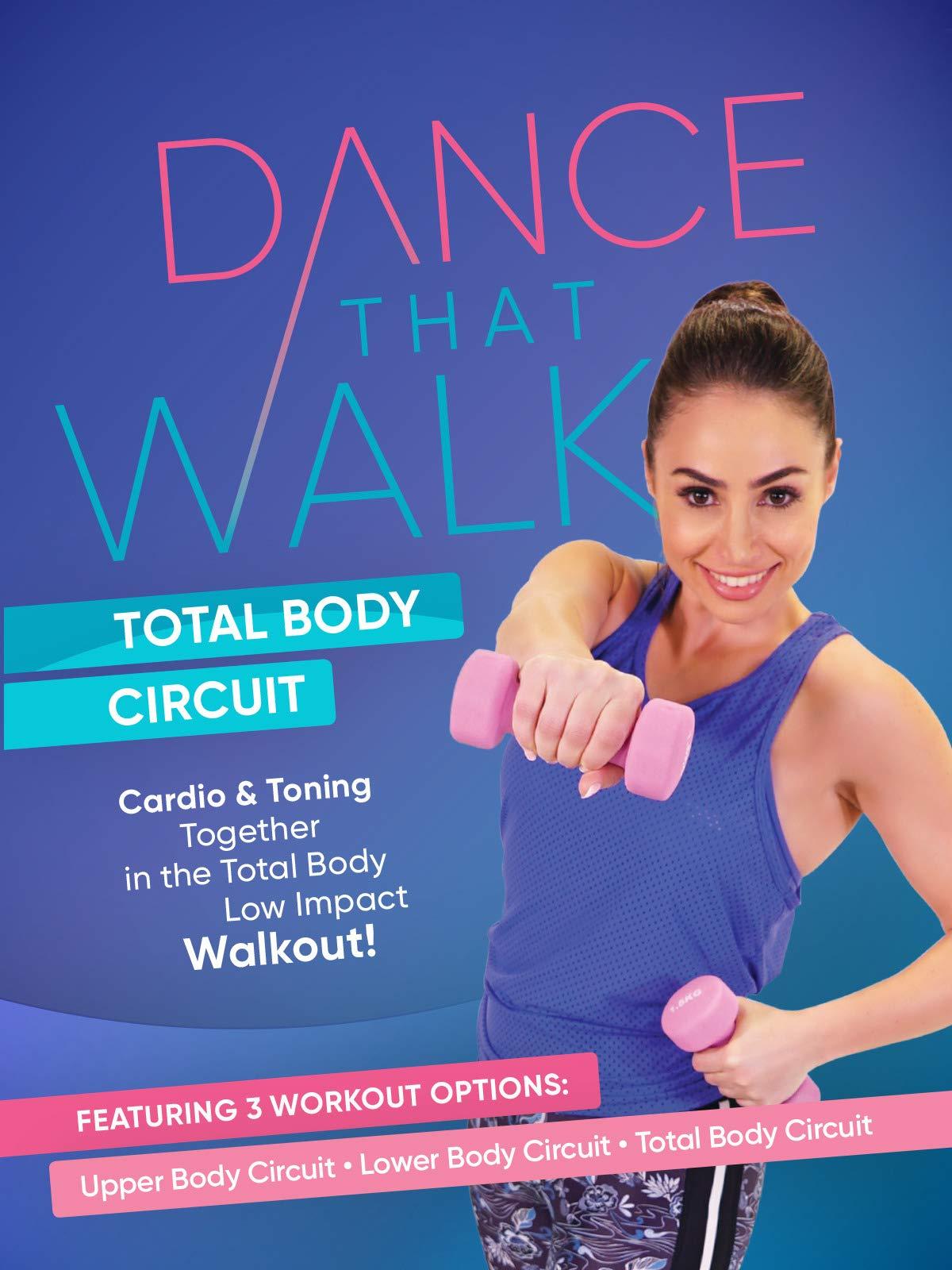 Dance That Walk - Total Body Circuit on Amazon Prime Video UK