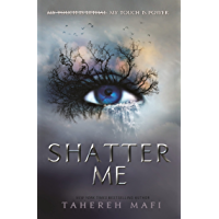 Shatter Me: the most addictive YA fantasy discovered on TikTok in 2021! (English Edition)