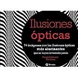 Ilusiones ópticas (Castellano - Adultos - Libros Singulares - Otros Libros Singulares)