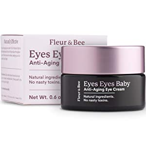 Anti Aging Eye Cream | Natural, 100% Vegan & Cruelty Free | Dermatologist Tested Moisturizer for All Skin Types | For Dark Circles, Puffy Eyes and Wrinkles | Eyes Eyes Baby by Fleur & Bee - 0.6 oz