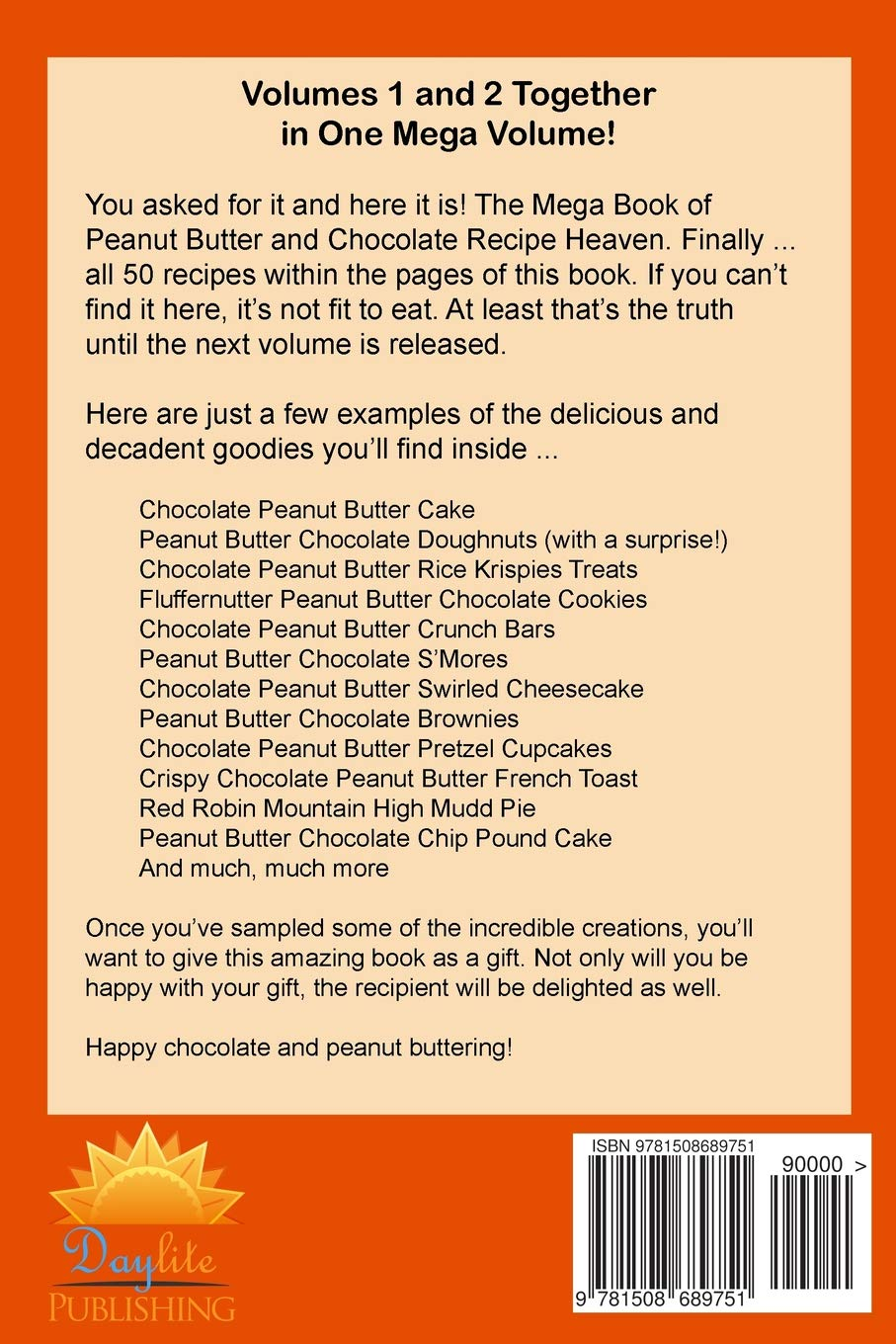 Peanut Butter and Chocolate Recipe Heaven Volumes 1 and 2: Tiffany