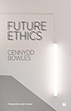 Future Ethics (English Edition)