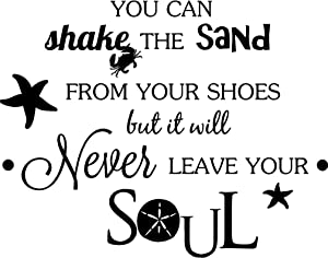 Ideogram Designs Wall Decal You can Shake The Sand from Your Shoes but it Will Never Leave Your Soul Beach Ocean Inspired Cute Wall Vinyl Art Quote Inspirational Saying Lettering Sticker Stencil Art