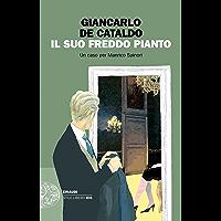 Il suo freddo pianto: Un caso per Manrico Spinori (I casi di Manrico Spinori Vol. 3) (Italian Edition)