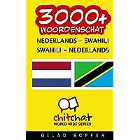3000+ Nederlands - Swahili Swahili - Nederlands Woordenschat